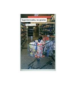 Supermercados, no gracias. 3a edición