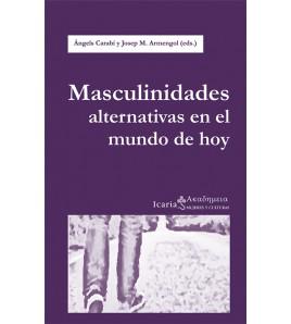 Masculinidades alternativas en el mundo de hoy