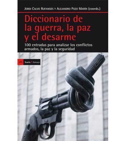Diccionario de la guerra, la paz y el desarme