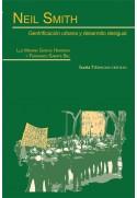 Neil Smith. Gentrificación urbana y desarrollo desigual