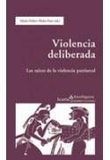Violencia deliberada