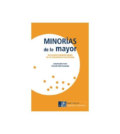 Minorías de lo mayor