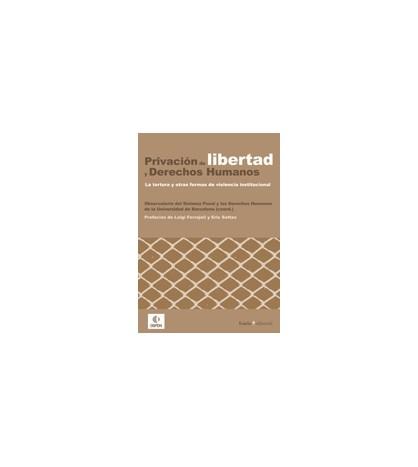 Privación de libertad y derechos humanos
