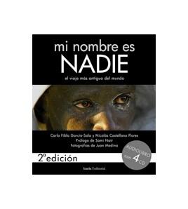 Mi nombre es Nadie. 2a edición