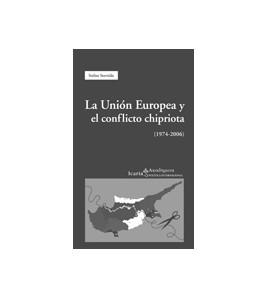 La Unión Europea y el conflicto chipriota (1974-2006)