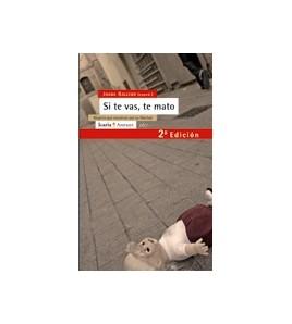 Si te vas te mato. 2a edición