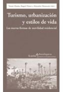 Turismo, urbanización y estilos de vida
