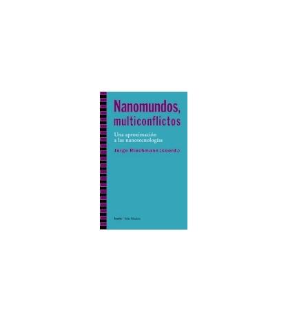 Nanomundos, multiconflictos