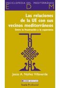 Las relaciones de la UE con sus vecinos mediterráneos