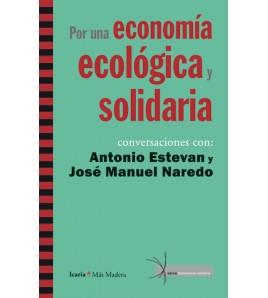 Por una economía ecológica y solidaria