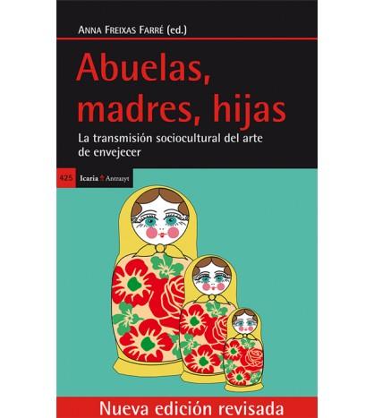 Abuelas, madres, hijas (nueva edición revisada)