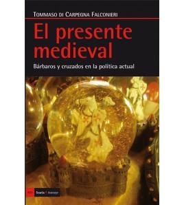 El presente medieval