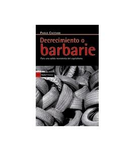 Decrecimiento o barbarie