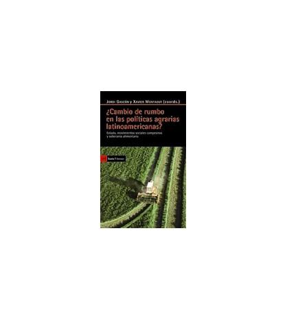 ¿Cambio de rumbo en las políticas agrarias latinoamericanas?