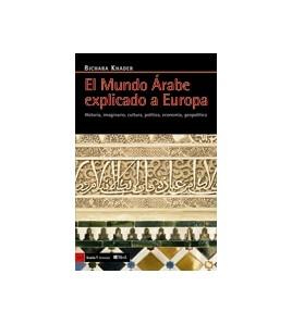 El mundo árabe explicado a Europa