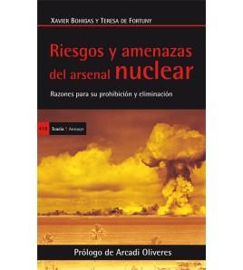 Riesgos y amenazas del arsenal nuclear