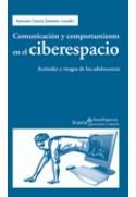 Comunicación y comportamiento en el ciberespacio