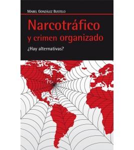 Narcotráfico y crimen organizado