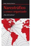 Narcotráfico y crimen organizado. ¿Hay alternativas?