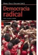 Democracia radical. Entre vínculos y utopías