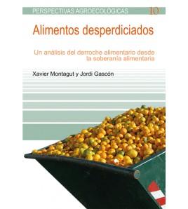 Alimentos desperdiciados. Un análisis del derroche alimentario desde la soberanía alimentaria