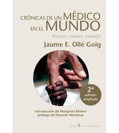 Crónicas de un médico en el mundo. 2a edición ampliada
