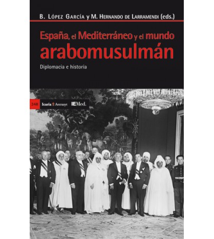 España, el Mediterráneo y el mundo arabomusulmán