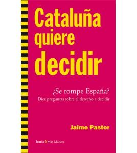 Cataluña quiere decidir