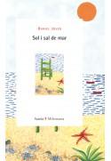 Sol i sal de mar. Paisatges de la memòria, gramàtica de l´esperança
