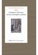 Inmigrantes africanos, racismo, desempleo y pobreza