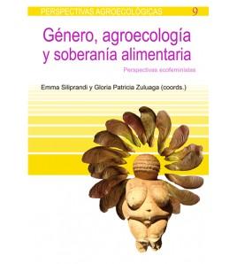 Género, agroecología y soberanía alimentaria. Perspectivas ecofeministas