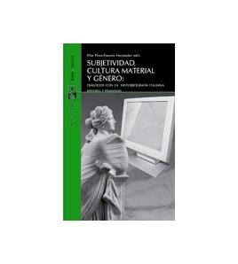 Subjetividad, cultura material y género