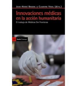Innovaciones médicas en la acción humanitaria