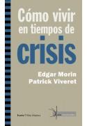 Cómo vivir en tiempos de crisis