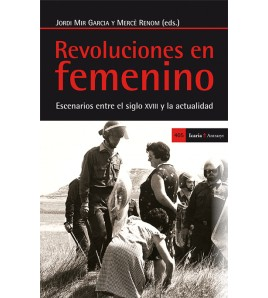 Revoluciones en femenino. Escenarios entre el siglo XVIII y la actualidad