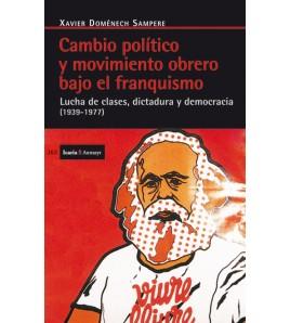 Cambio político y movimiento obrero bajo el franquismo