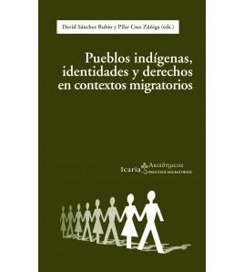 Pueblos indígenas, identidades y derechos en contextos migratorios