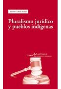 Pluralismo jurídico y pueblos indígenas