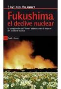 Fukushima: el declive nuclear