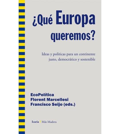 ¿Qué Europa queremos?