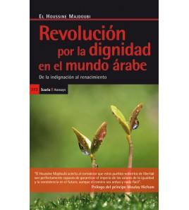 Revolución por la dignidad en el mundo árabe