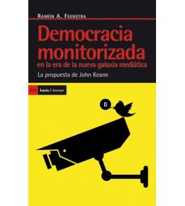 Democracia monitorizada en la era de la nueva galaxia mediática