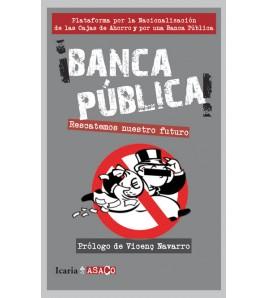 ¡Banca pública!