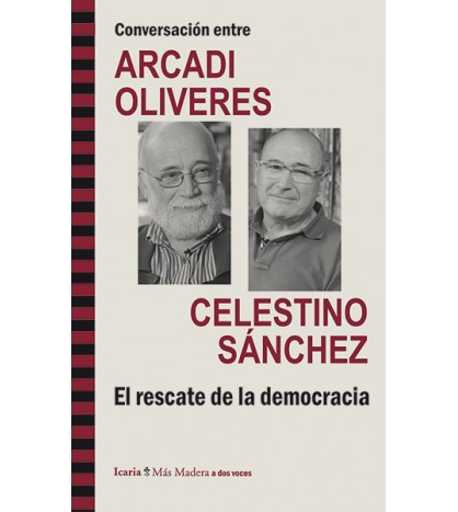 Conversación entre ARCADI OLIVERES i CELESTINO SÁNCHEZ