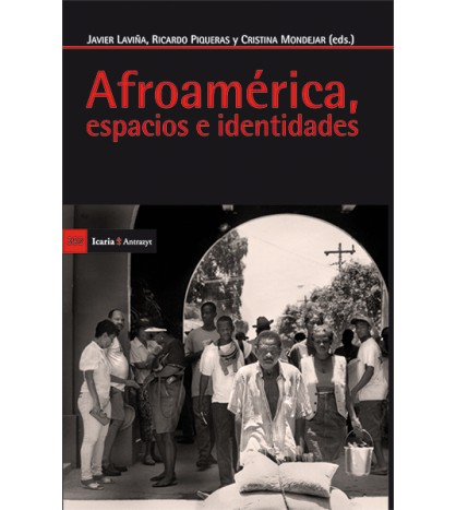 Afroamérica, espacios e identidades