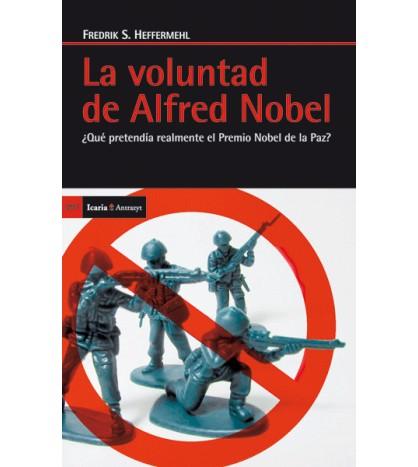 La voluntad de Alfred Nobel