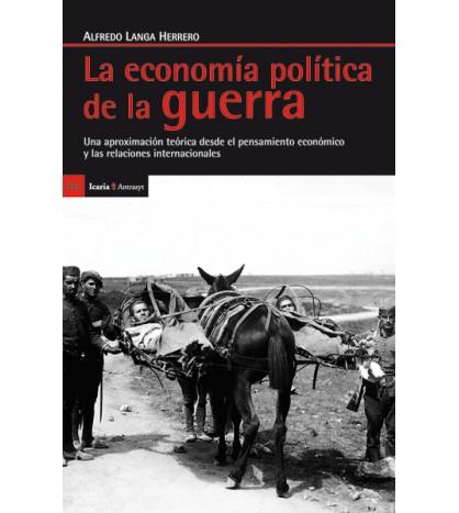 La economía política de la guerra