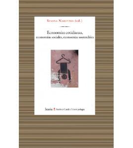 Economías cotidianas, economías sociales, economías sostenibles