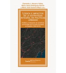 Lógica e impactos de la estrategia integral en políticas urbanas