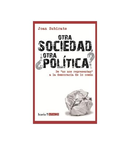 Otra sociedad, ¿otra política?